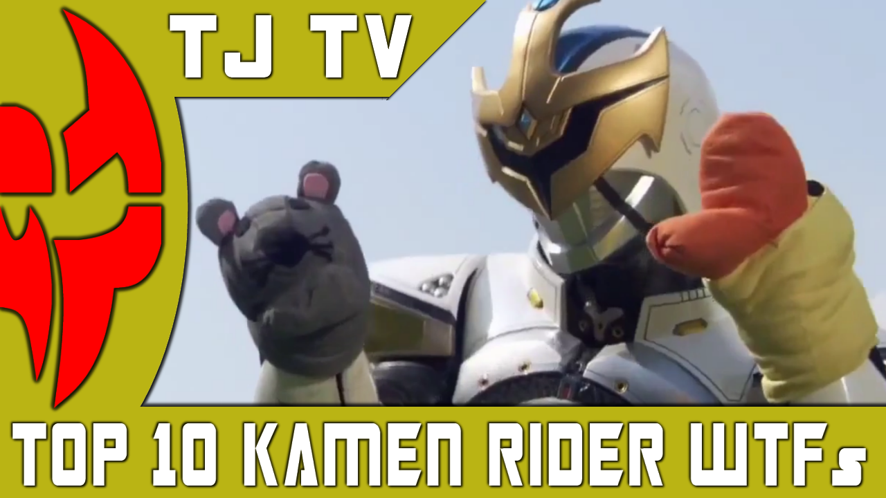 TJ TV 8 – Top 10 WTF Kamen Rider Moments